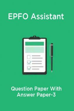 EPFO Assistant Question Paper With Answer Paper-3