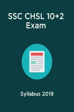 SSC CHSL 10+2 Exam Syllabus 2019