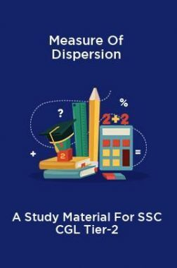 Measure Of Dispersion A Study Material For SSC CGL Tier-2