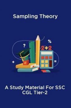 Sampling Theory A Study Material For SSC CGL Tier-2