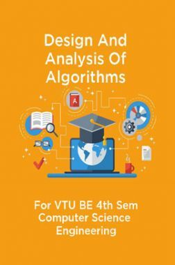Design And Analysis Of Algorithms For VTU BE 4th Sem Computer Science  Engineering