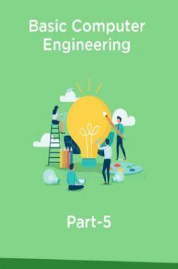 Basic Computer Engineering Part-5