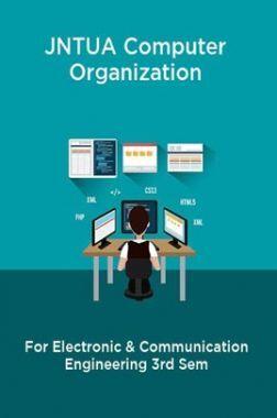 JNTUA Computer Organization For Electronic & Communication Engineering 3rd Sem