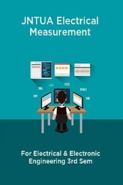 JNTUA Electrical Measurement For Electrical & Electronic Engineering 3rd Sem