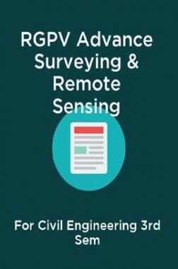 RGPV Advance Surveying & Remote Sensing For Civil Engineering 3rd Sem