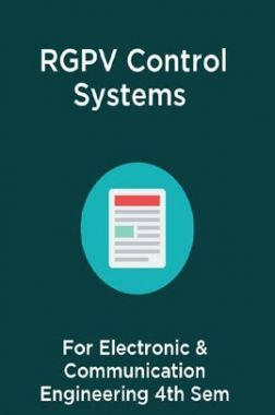 RGPV Control Systems For Electronic & Communication Engineering 4th Sem