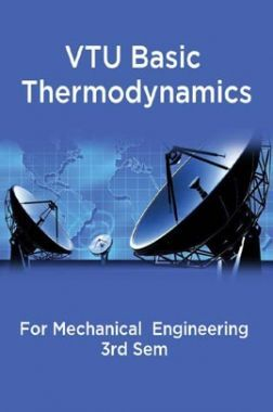 VTU Basic Thermodynamics For Mechanical  Engineering 3rd Sem