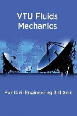 VTU Fluids Mechanics For Civil Engineering 3rd Sem