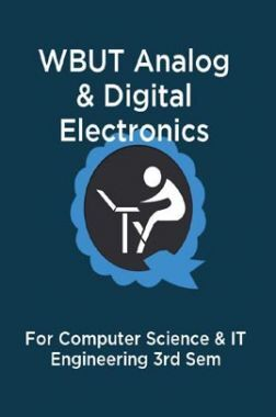 WBUT Analog & Digital Electronics For Computer Science & IT Engineering 3rd Sem