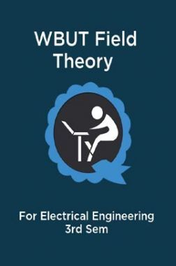WBUT Field Theory For Electrical Engineering 3rd Sem