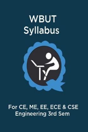 WBUT Syllabus 3rd Sem For CE, ME, EE, ECE & CSE Engineering