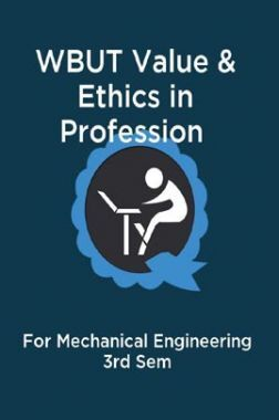 WBUT Value & Ethics in Profession For Mechanical Engineering 3rd Sem