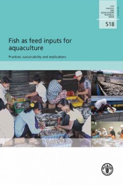 Fish As Feed Inputs For Aquaculture