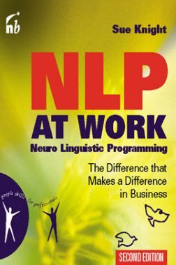 Nlp At Work The Difference That Makes A Difference In Business