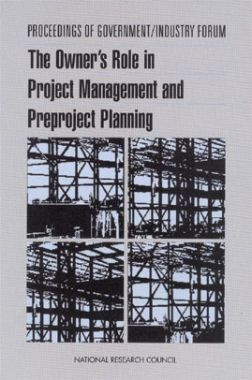 The Owners Role In Project Management And Preproject Planning
