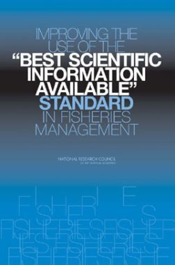 Improving The Use Of The Best Scientific Information Available Standard In Fisheries Management