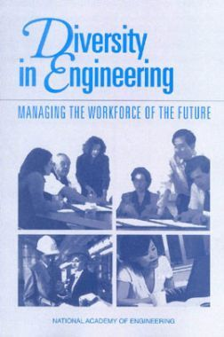 Diversity In Engineering Managing The Workforce Of The Future
