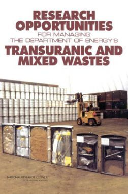 Research Opportunities For Managing The Department Of Energys Transuranic And Mixed Wastes