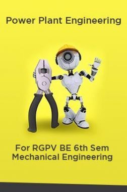 Power Plant Engineering For RGPV BE 6th Sem Mechanical Engineering