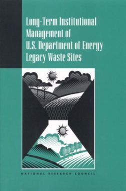 Long Term Institutional Management Of U.S. Department Of Energy Legacy Waste Sites