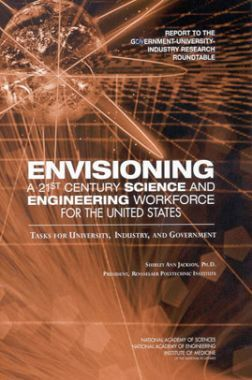 Envisioning A 21st Century Science And Engineering Workforce For The United States