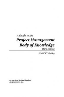 A Guide To The Project Management Body Of Knowledge 3rd Edition