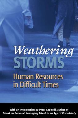Weathering Storms Human Resources In Difficult Times