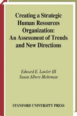 Creating A Strategic Human Resources Organization