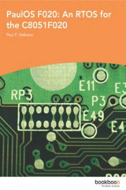 PaulOS F020 An RTOS For The C8051F020