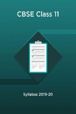 CBSE Class 11 Syllabus 2019-20