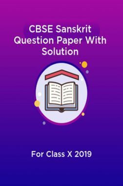 CBSE Sanskrit Question Paper With Solution For Class-X 2019