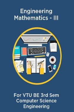 Engineering Mathematics - III For VTU BE 3rd Sem Computer Science Engineering