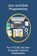 Unix And Shell Programming For VTU BE 3rd Sem Computer Science Engineering