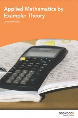 Applied Mathematics By Example Theory