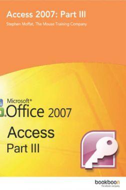 Access 2007 Part-III