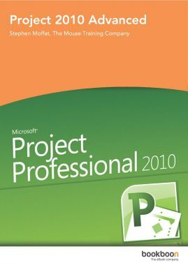 Project 2010 Advanced