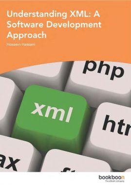 Understanding XML A Software Development Approach