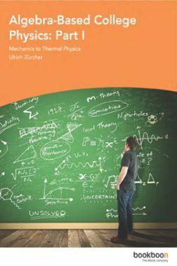 Algebra-Based College Physics Part I