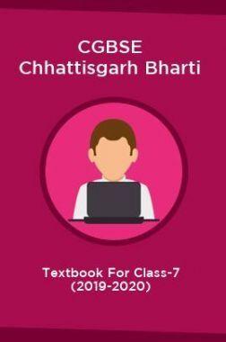 CGBSE Chhattisgarh Bharti Textbook For Class-7 (2019-2020)