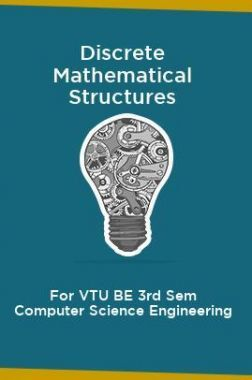 Discrete Mathematical Structures For VTU BE 3rd Sem Computer Science Engineering