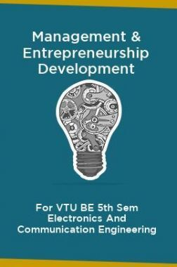 Management & Entrepreneurship Development For VTU BE 5th Sem Electronics And Communication Engineering