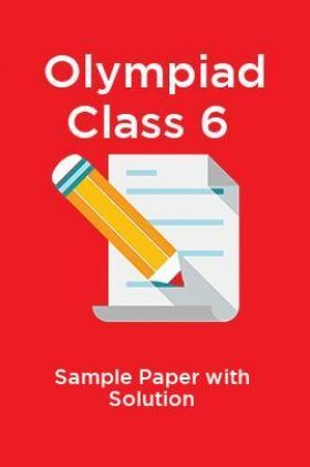 Olympiad Class 6 Sample Paper with Solution