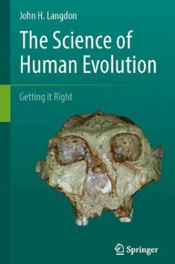 The Science of Human Evolution