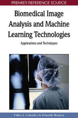 Biomedical Image Analysis And Machine Learning Technologies