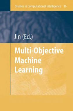 Multi Objective Machine Learning
