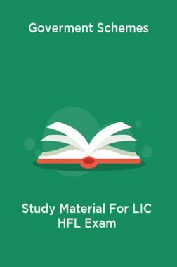 Goverment Schemes Study Material For LIC HFL Exam