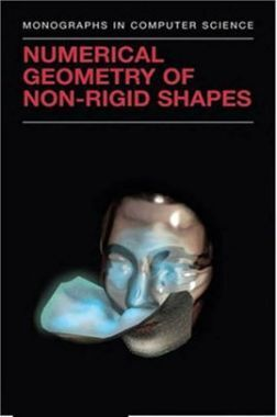 Numerical Geometry Of Non Rigid Shapes
