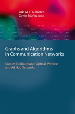 Graphs And Algorithms In Communication Networks