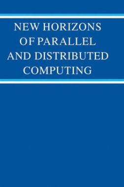 New Horizons Of Parallel And Distributed Computing