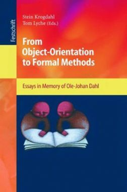 From Object Orientation To Formal Methods